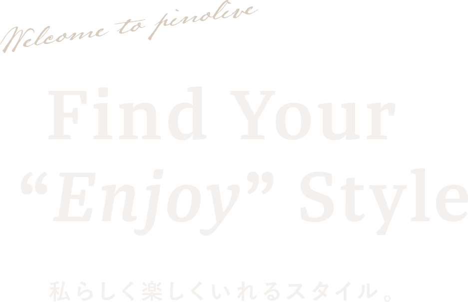 Find your enjoy style